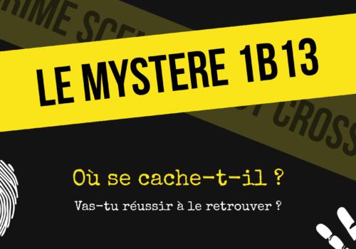 Le mystère 1B13