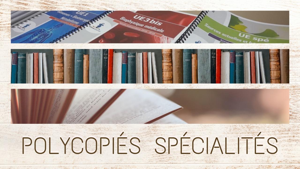 Commandes de polycopiés Spécialités