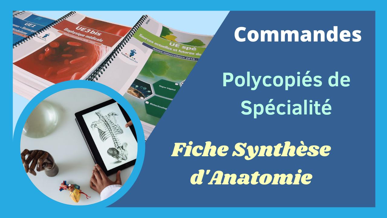 Commande des Polycopiés de Spécialité et des Fiches synthèse d'Anatomie