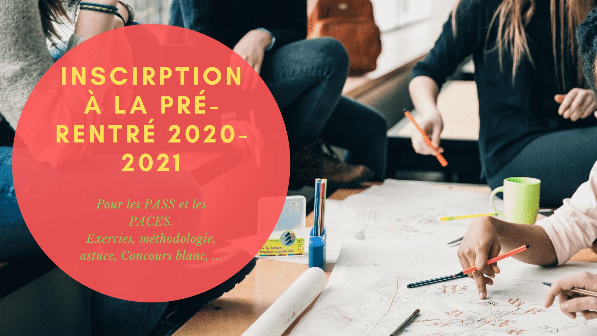 Inscription à la Pré-rentrée 2020-2021