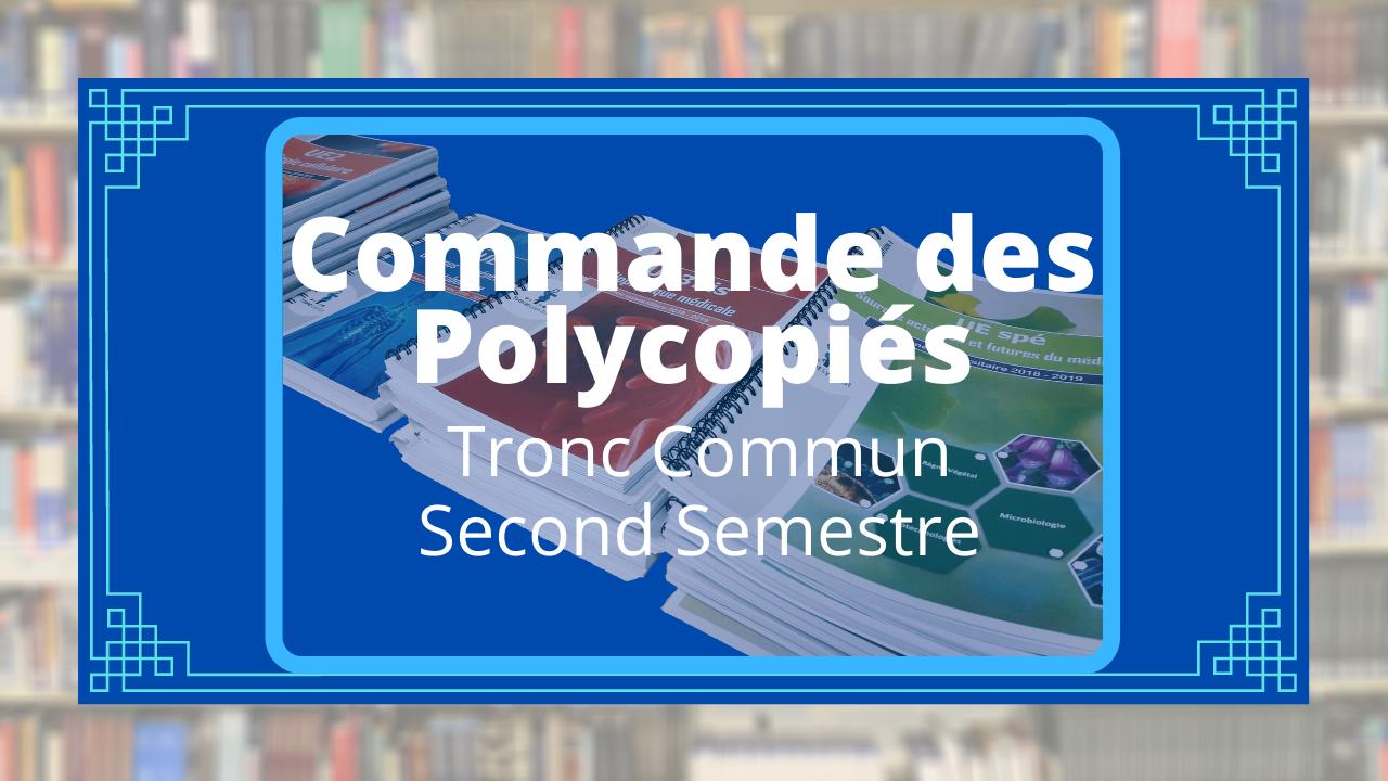 Commande des Polycopiés du Second Semestre